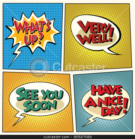Set of retro comic bubbles pop art phrases stock vector clipart, Set of retro comic bubbles pop art phrases vector. Wats up. Very well. See you soon. Have a nice day by studiostoks