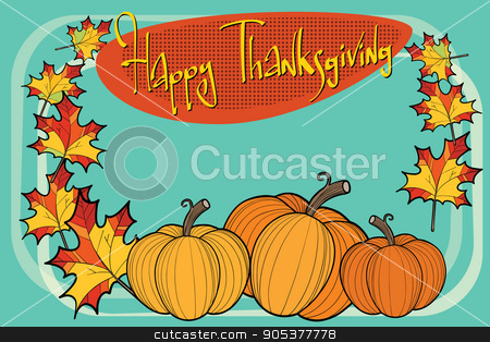 Happy thanksgiving autumn pumpkin greeting background stock vector clipart, Happy thanksgiving autumn pumpkin greeting background, pop art illustration. Natural frame holiday card by rogistok