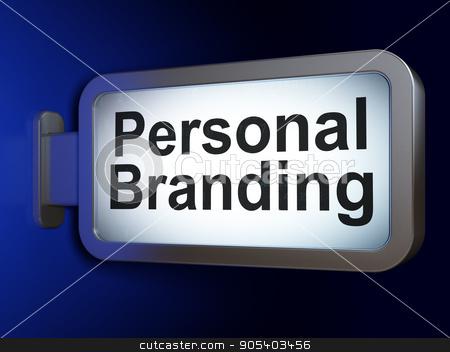 Marketing concept: Personal Branding on billboard background stock photo, Marketing concept: Personal Branding on advertising billboard background, 3D rendering by mkabakov