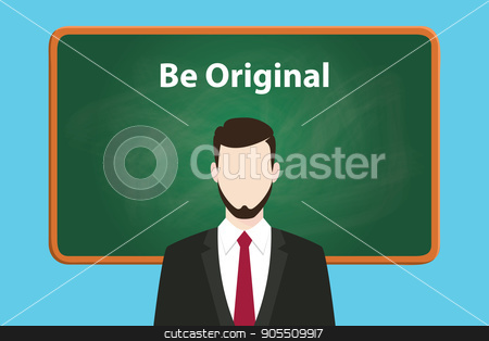 be original white text illustration on green chalk board with a beard man wearing black suit standing in front of the board stock vector clipart, be original white text illustration on green chalk board with a beard man wearing black suit standing in front of the board vector by teguhjatipras