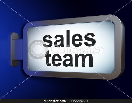 Marketing concept: Sales Team on billboard background stock photo, Marketing concept: Sales Team on advertising billboard background, 3D rendering by mkabakov