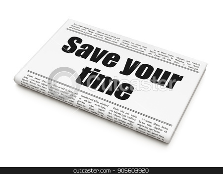Timeline concept: newspaper headline Save Your Time stock photo, Timeline concept: newspaper headline Save Your Time on White background, 3D rendering by mkabakov