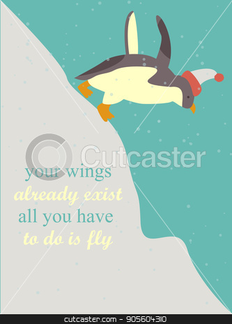 Inspiring poster with quote and penguin in hat stock vector clipart, Inspiring poster with quote and cute penguin in hat by danceyourlife