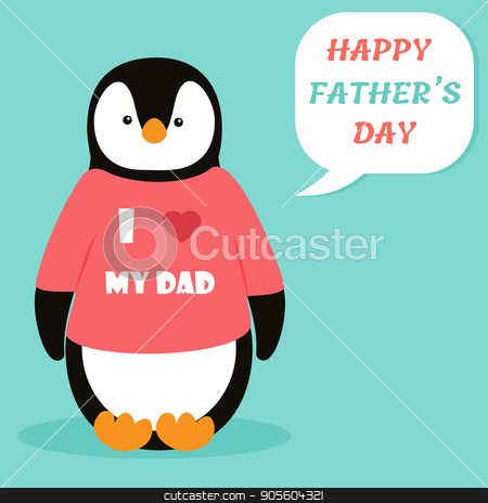 Illustration with cute penguin. Happy  Father's day greeting card stock vector clipart, Illustration with cute  baby penguin. Happy  Father's day greeting card by danceyourlife