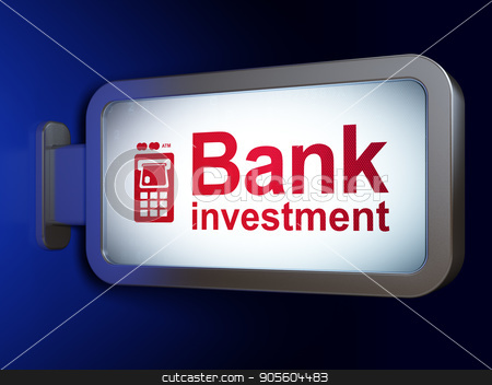Currency concept: Bank Investment and ATM Machine on billboard background stock photo, Currency concept: Bank Investment and ATM Machine on advertising billboard background, 3D rendering by mkabakov