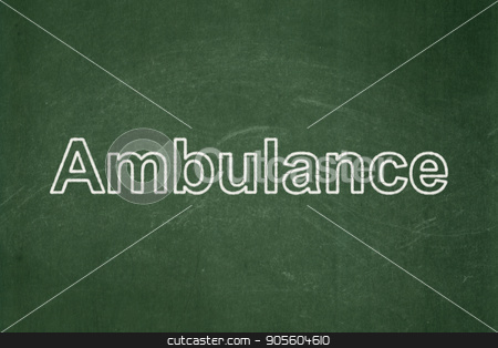 Healthcare concept: Ambulance on chalkboard background stock photo, Healthcare concept: text Ambulance on Green chalkboard background by mkabakov