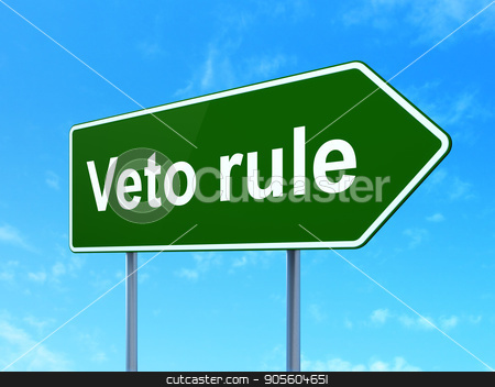 Politics concept: Veto Rule on road sign background stock photo, Politics concept: Veto Rule on green road highway sign, clear blue sky background, 3D rendering by mkabakov