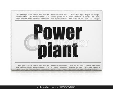 Industry concept: newspaper headline Power Plant stock photo, Industry concept: newspaper headline Power Plant on White background, 3D rendering by mkabakov