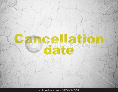 Law concept: Cancellation Date on wall background stock photo, Law concept: Yellow Cancellation Date on textured concrete wall background by mkabakov