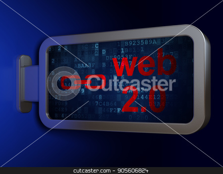 Web development concept: Web 2.0 and Link on billboard background stock photo, Web development concept: Web 2.0 and Link on advertising billboard background, 3D rendering by mkabakov