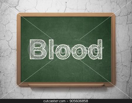 Healthcare concept: Blood on chalkboard background stock photo, Healthcare concept: text Blood on Green chalkboard on grunge wall background, 3D rendering by mkabakov