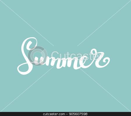 Summer.Brush handwritten lettering. Vector illustration. modern calligraphy stock vector clipart, Summer.Brush handwritten lettering. Vector illustration EPS10. modern calligraphy by Igor Samoilik