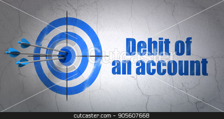 Banking concept: target and Debit of An account on wall background stock photo, Success banking concept: arrows hitting the center of target, Blue Debit of An account on wall background, 3D rendering by mkabakov