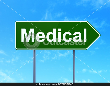 Healthcare concept: Medical on road sign background stock photo, Healthcare concept: Medical on green road highway sign, clear blue sky background, 3D rendering by mkabakov