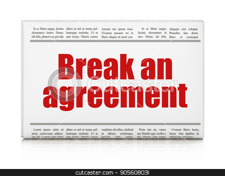 Law concept: newspaper headline Break An Agreement stock photo, Law concept: newspaper headline Break An Agreement on White background, 3D rendering by mkabakov
