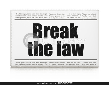 Law concept: newspaper headline Break The Law stock photo, Law concept: newspaper headline Break The Law on White background, 3D rendering by mkabakov