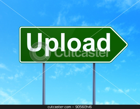 Web development concept: Upload on road sign background stock photo, Web development concept: Upload on green road highway sign, clear blue sky background, 3D rendering by mkabakov