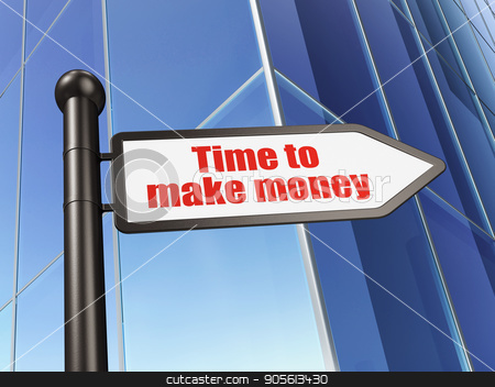 Time concept: sign Time to Make money on Building background stock photo, Time concept: sign Time to Make money on Building background, 3D rendering by mkabakov