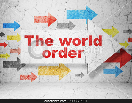 Political concept: arrow with The World Order on grunge wall background stock photo, Political concept:  arrow with The World Order on grunge textured concrete wall background, 3D rendering by mkabakov
