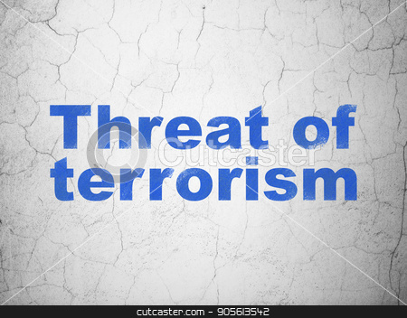Political concept: Threat Of Terrorism on wall background stock photo, Political concept: Blue Threat Of Terrorism on textured concrete wall background by mkabakov