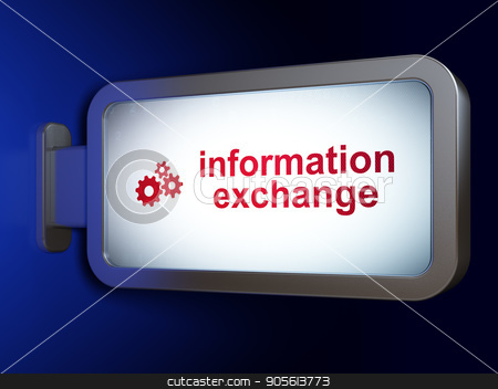 Information concept: Information Exchange and Gears on billboard background stock photo, Information concept: Information Exchange and Gears on advertising billboard background, 3D rendering by mkabakov