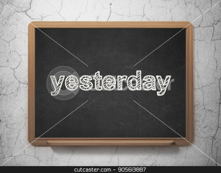 Time concept: Yesterday on chalkboard background stock photo, Time concept: text Yesterday on Black chalkboard on grunge wall background, 3D rendering by mkabakov