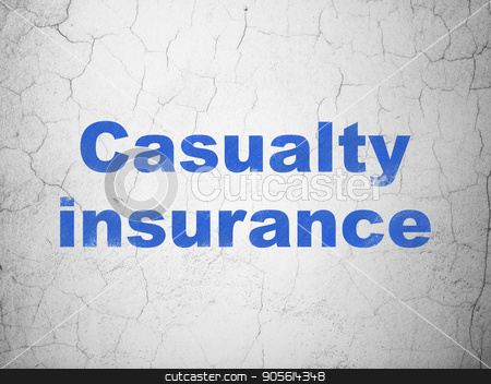 Insurance concept: Casualty Insurance on wall background stock photo, Insurance concept: Blue Casualty Insurance on textured concrete wall background by mkabakov