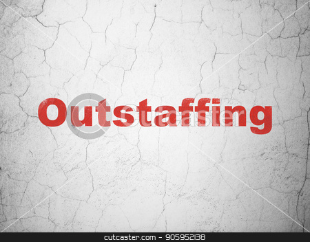 Finance concept: Outstaffing on wall background stock photo, Finance concept: Red Outstaffing on textured concrete wall background by mkabakov