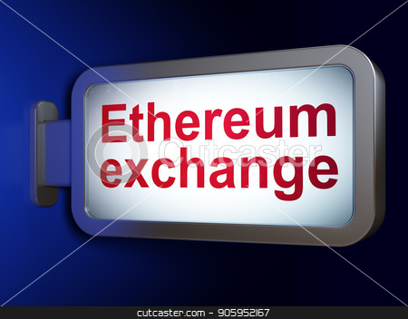 Blockchain concept: Ethereum Exchange on billboard background stock photo, Blockchain concept: Ethereum Exchange on advertising billboard background, 3D rendering by mkabakov
