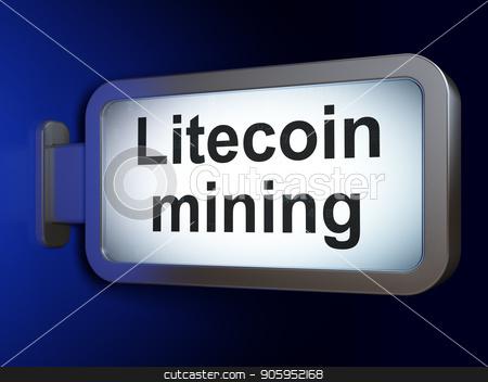 Blockchain concept: Litecoin Mining on billboard background stock photo, Blockchain concept: Litecoin Mining on advertising billboard background, 3D rendering by mkabakov