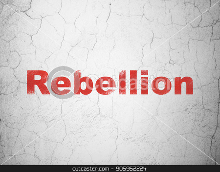 Politics concept: Rebellion on wall background stock photo, Politics concept: Red Rebellion on textured concrete wall background by mkabakov