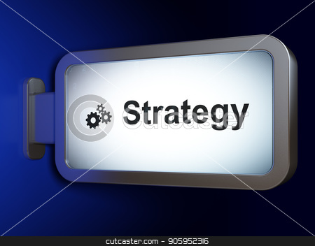 Business concept: Strategy and Gears on billboard background stock photo, Business concept: Strategy and Gears on advertising billboard background, 3D rendering by mkabakov