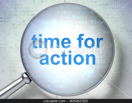 Timeline concept: Time for Action with optical glass stock photo, Timeline concept: magnifying optical glass with words Time for Action on digital background, 3D rendering by mkabakov
