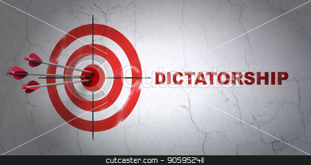 Politics concept: target and Dictatorship on wall background stock photo, Success politics concept: arrows hitting the center of target, Red Dictatorship on wall background, 3D rendering by mkabakov
