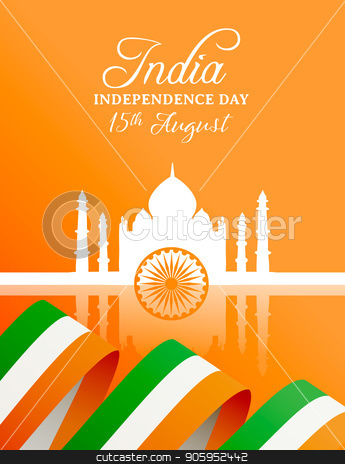India Independence Day Taj Mahal greeting card stock vector clipart, India Independence Day celebration greeting card. Taj Mahal landmark building silhouette with indian flag and typography quote. EPS10 vector. by Cienpies Design