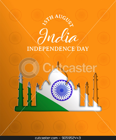 India Independence Day paper cut Taj Mahal card stock vector clipart, India Independence Day paper cut greeting card. Taj Mahal landmark building silhouette cutout with indian flag and typography quote. EPS10 vector. by Cienpies Design
