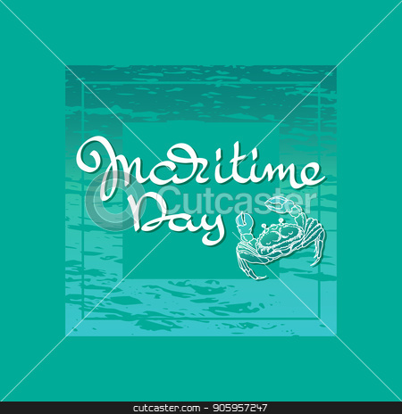 Maritime day. Handwritten words, crab. Vector. stock vector clipart, Maritime day. Handwritten words, crab and waves isolated on aquamarine background. Vector illustration. by VeYe