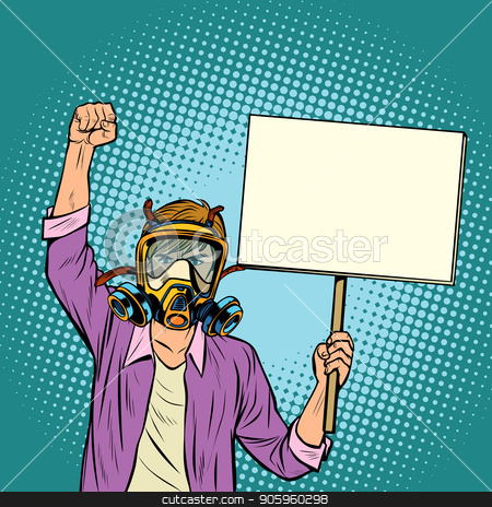 A man in a gas mask protesting against polluted air. Environment stock vector clipart, A man in a gas mask protesting against polluted air. Environmental ecology. Pop art retro vector illustration vintage kitsch drawing by studiostoks