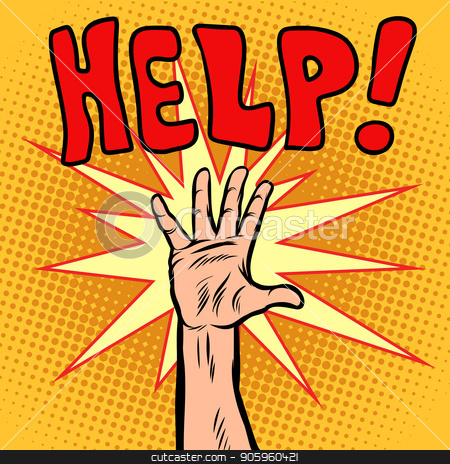 Hand need help stock vector clipart, Hand need help. Comic cartoon pop art retro vector illustration drawing by rogistok