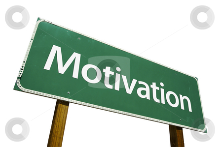 Motivation Road Sign with Clipping Path stock photo, Motivation Road Sign isolated on White with Clipping Path by Andy Dean