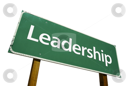 Leadership Road Sign with Clipping Path stock photo, Leadership Road Sign isolated on White with Clipping Path. by Andy Dean