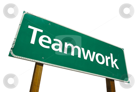 Teamwork Road Sign with Clipping Path stock photo, Teamwork Road Sign isolated on White with Clipping Path by Andy Dean