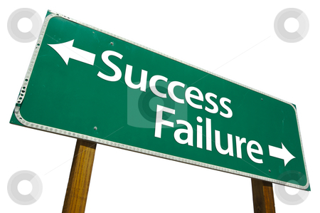 Success and Failure Road Sign with Clipping Path stock photo, Success and Failure Road Sign isolated on White with Clipping Path. by Andy Dean