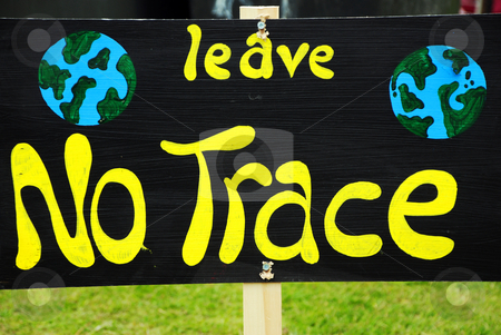 Environmental Anti-Litter Sign stock photo, A hand-painted sign reading 'Leave No Trace', as an environmental message against leaving litter by Philippa Willitts