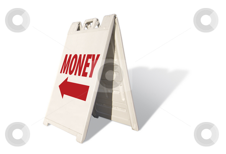 Money Tent Sign stock photo, Money Tent Sign Isolated on a White Background. by Andy Dean