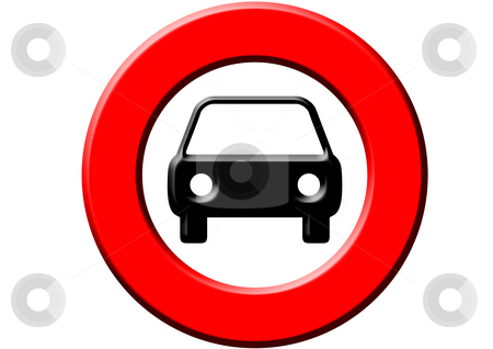 Cars Are Not Allowed stock photo, A red sign meaning