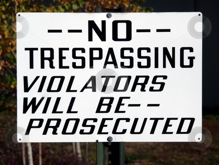 Handpainted No Trespassing Sign stock photo,  by Corinna Walby