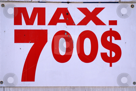 MPIXIS260050 stock photo, Us sign indicating $700 maximum by Mpixis World