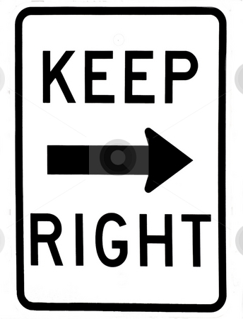 Keep Right Sign stock photo, Keep Right sign with arrow revitalized from photo by Joseph Ligori