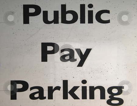 Public pay parking sign stock photo, Public pay parking sign by Mbudley Mbudley